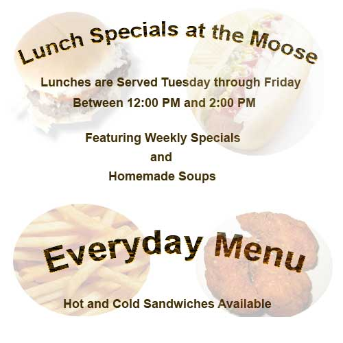Lunch and Drink Specials at the Moose