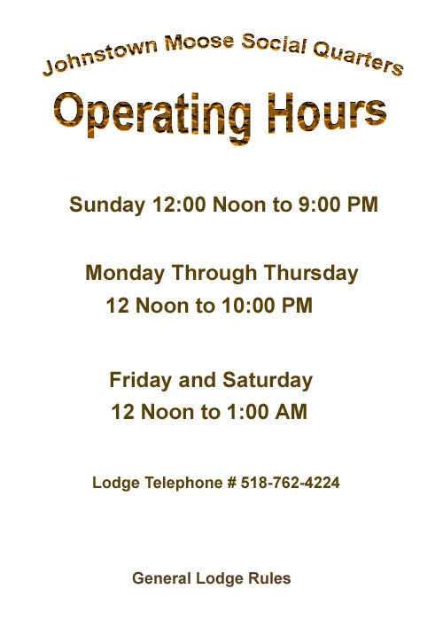 The Johnstown Moose Operating Hours